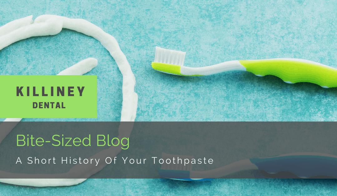 Toothpaste: A Brief Bio